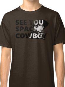 Cowboy Bebop See You Space Cowboy Classic T-Shirt