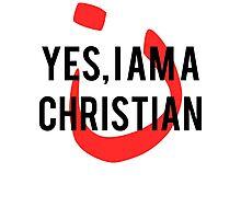 Yes, I am a  Christian Nun Symbol Photographic Print