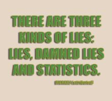 disraeli quote - lies and statistcs T-Shirt