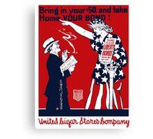 Lady Liberty War Bonds - WWI Canvas Print