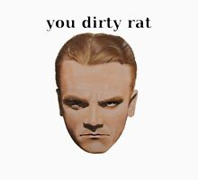 You dirty rat Unisex T-Shirt