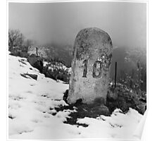 milestone on the snow Poster