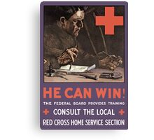 He Can Win! WWI Red Cross  Canvas Print