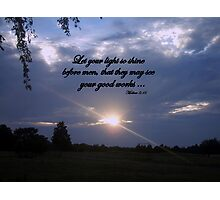 Let Your Light Shine Photographic Print