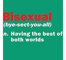 Funny Bisexual Dictionary Definition Quote Gay Phrase Photographic Print