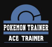 Pokemon Trainer - ACE by Dorchette