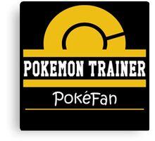 Pokemon Trainer - Pokefan Canvas Print
