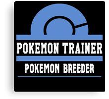 Pokemon Trainer - Pokemon Breeder Canvas Print