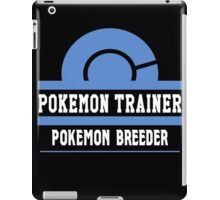 Pokemon Trainer - Pokemon Breeder iPad Case/Skin