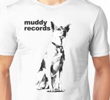Muddy with Text Unisex T-Shirt