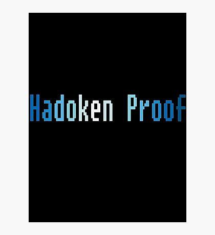 Hadoken proof Photographic Print