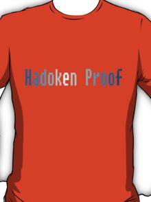 Hadoken proof T-Shirt