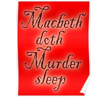 MACBETH, Macbeth doth Murder sleep, Shakespeare, Play, Theater Poster
