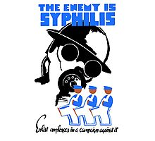The Enemy Is Syphilis Photographic Print