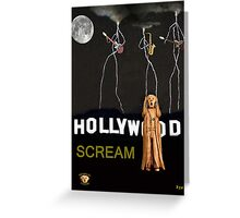 Hollywood Scream Greeting Card