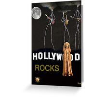 Hollywood Rocks Greeting Card