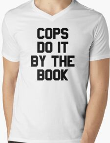 Cops Do It By The Book Mens V-Neck T-Shirt