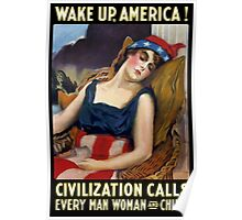 Wake Up America! Civilization Calls - WWI Poster