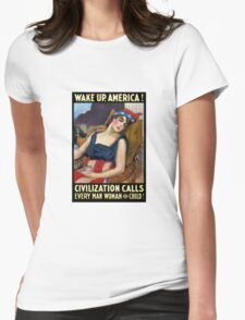 Wake Up America! Civilization Calls - WWI Womens Fitted T-Shirt