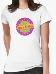 Ethnic Print Curry Queen Spicy Curries Food Addict Womens Fitted T-Shirt