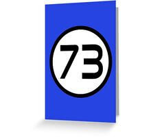 73 - The Best Number Greeting Card
