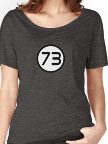 73 - The Best Number Women's Relaxed Fit T-Shirt