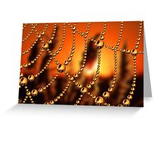 Web of Liquid Gold Greeting Card