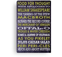 Apologies to Shakespeare Canvas Print