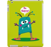 Be Happy iPad Case/Skin