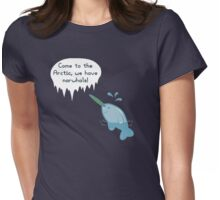 We Have Narwhals! Womens Fitted T-Shirt