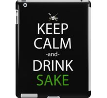 keep calm and drink sake anime manga shirt iPad Case/Skin