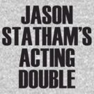 Jason Statham's Acting Double by [g-ee-k] .com