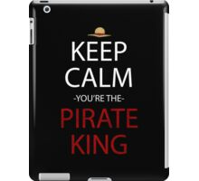 one piece keep calm you're the pirate king anime manga shirt iPad Case/Skin