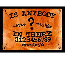 Is Anybody In There? Ouija Board Photographic Print