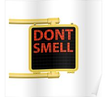New York Crosswalk Sign Don't Smell Poster