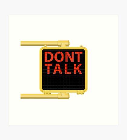 "New York Crosswalk Sign Don""t Talk Art Print"