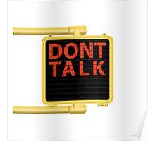 "New York Crosswalk Sign Don""t Talk Poster"