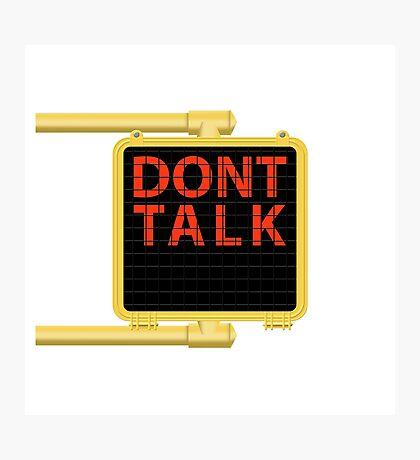 "New York Crosswalk Sign Don""t Talk Photographic Print"