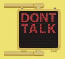 "New York Crosswalk Sign Don""t Talk One Piece - Short Sleeve"