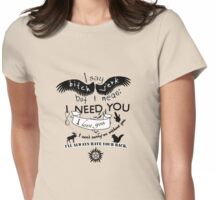I need you, brother Womens Fitted T-Shirt