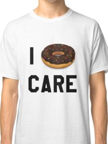 I Donut Care Funny/Trendy/Girly/Hipster Emoji Meme  Classic T-Shirt