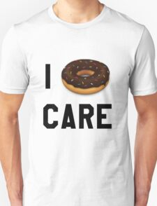 I Donut Care Funny/Trendy/Girly/Hipster Emoji Meme  Unisex T-Shirt