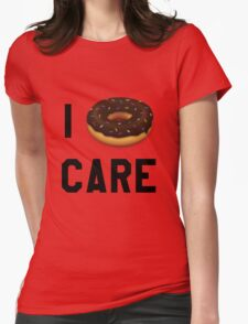 I Donut Care Funny/Trendy/Girly/Hipster Emoji Meme  Womens Fitted T-Shirt