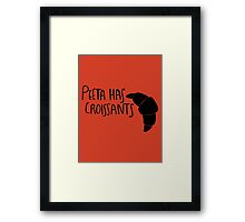 Peeta Has Croissants (Black Design) Framed Print