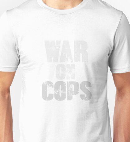 War on Cops Unisex T-Shirt