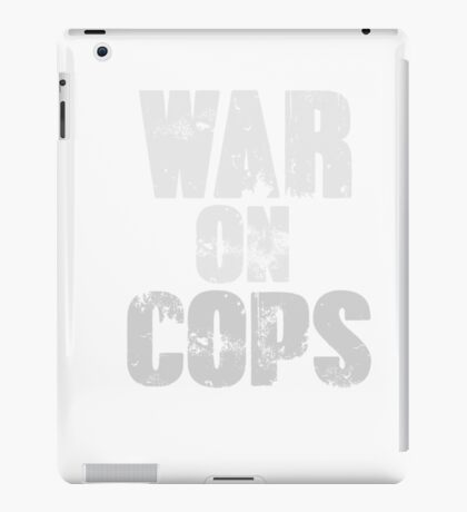 War on Cops iPad Case/Skin
