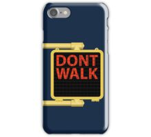 "New York Crosswalk Sign Don""t Walk iPhone Case/Skin"