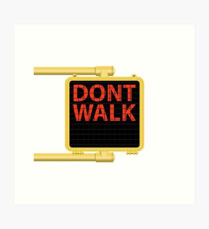 "New York Crosswalk Sign Don""t Walk Art Print"