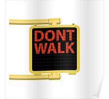 "New York Crosswalk Sign Don""t Walk Poster"