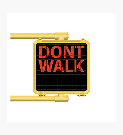 "New York Crosswalk Sign Don""t Walk Photographic Print"